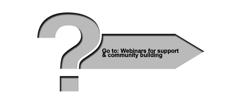 Arrow to new page webinars for support and community building
